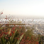 Backpacking, South America, Chile, Bolivia, Peru